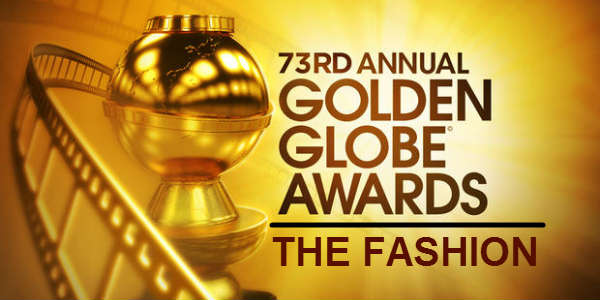 Golden Globes 2016 - The Fashion