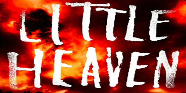 A book review by Michelle Snow of the supernatural horror story 'Little Heaven' by author Nick Cutter.