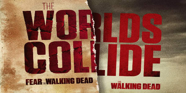 Character Revealed for The Walking Dead and Fear the Walking Dead Crossover
