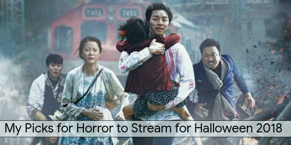 Train to Busan is one of Zengrrl's picks for horror to stream for Halloween 2018.