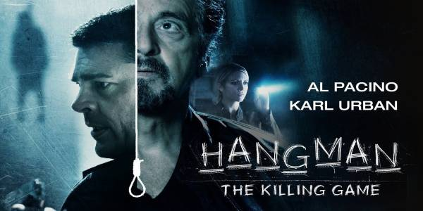 Hangman, a 2017 thriller starring Al Pacino, Karl Urban, Brittany Snow, and Sarah Shah