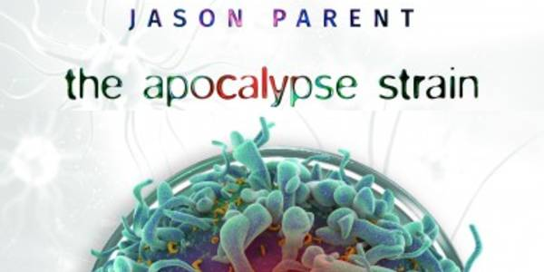Zengrrl's Book Review -  The Apocalypse Strain by Jason Parent