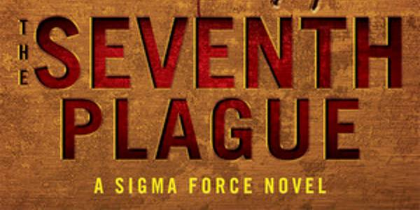Zengrrl's Book Review - The Seventh Plague (Sigma Force #12) by James Rollins