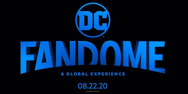 DC FanDome Brings the Fandoms and Star Power Online Aug 22