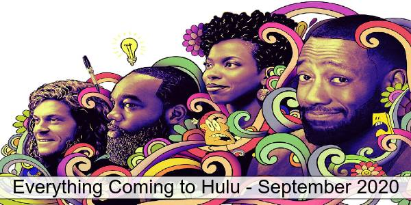 Woke on Hulu in September 2020