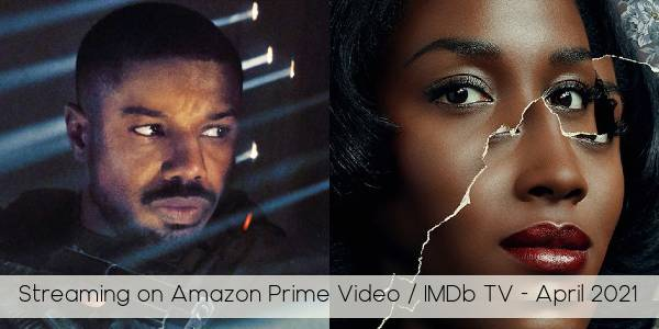 Everything Coming to Amazon Prime Video and IMDb TV in April 2021