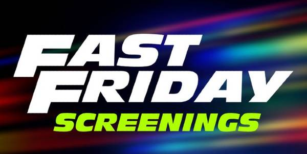 Universal Pictures Announces Free Fast Friday Screenings