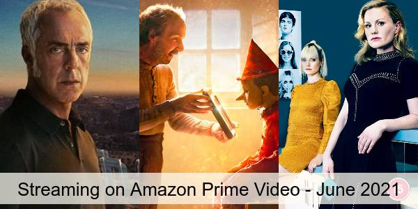 Everything Coming to Amazon Prime Video in June 2021