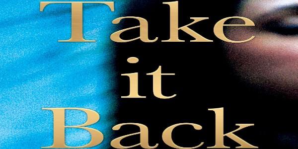Zengrrl's Book Review: Take It Back by Kia Abdullah