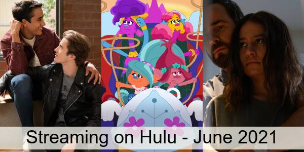 Everything Coming to Hulu in June 2021