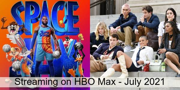 Everything Coming to HBO Max in July 2021