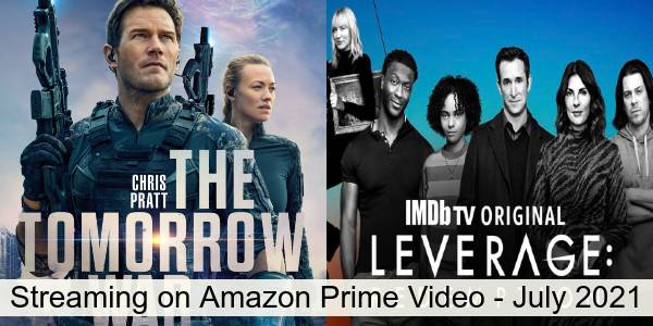 Everything Coming to Amazon Prime Video in July 2021