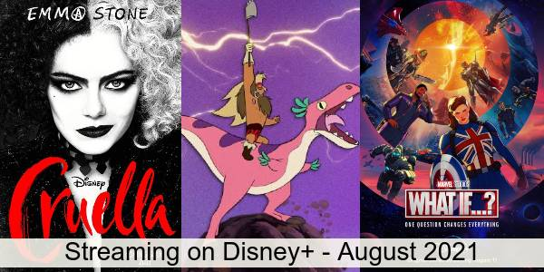 Everything Coming to Disney+ in August 2021