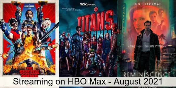 Everything Coming to HBO Max in August 2021