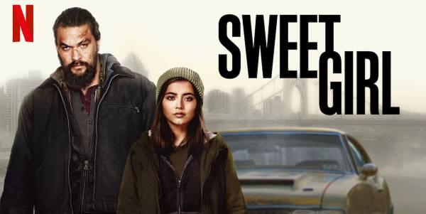 Zengrrl's Movie Review: Sweet Girl (2021)