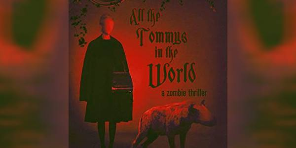 Zengrrl's Book Review: All the Tommys in the World by Javier Gombinsky